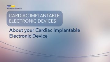 About Your Cardiac Implantable Electronic Device (CIED)