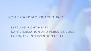 Left and Right Heart Catheterization & PCI