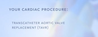 TAVR (Transcatheter Aortic Valve Replacement)