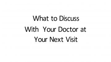 What Should I Ask My Doctor At My Next Visit?